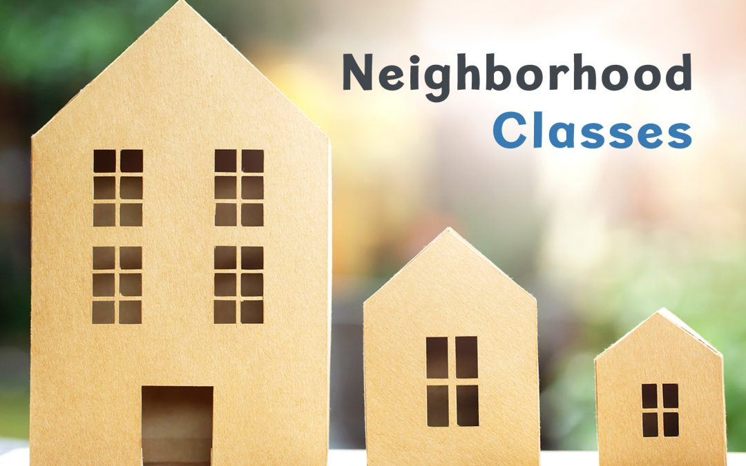 What's the Difference Between A, B, C & D Class Neighborhoods?