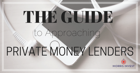 The Guide to Approaching Private Money Lenders