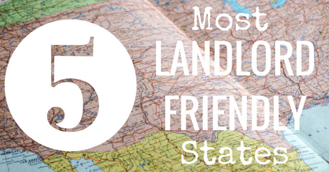 5 Most Landlord Friendly States