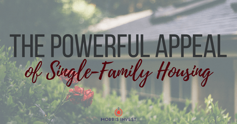 The Powerful Appeal of Single-Family Housing