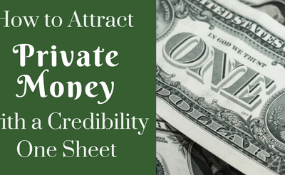 How to Attract Private Money with a Credibility One Sheet