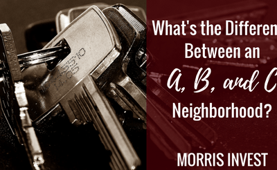 What's the Difference Between an A, B, and C Neighborhood?