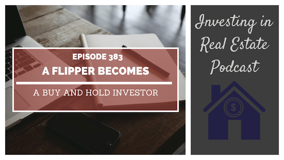 EP383: A Flipper Becomes a Buy and Hold Investor – Interview with Paul Campbell