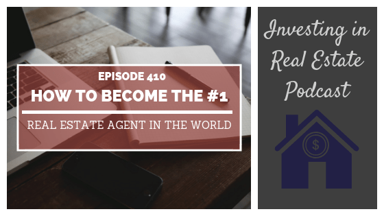 How to Become the #1 Real Estate Agent in the World with Pat Hiban – Episode 410