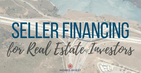 Seller Financing for Real Estate Investors