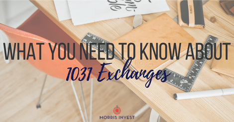 What You Need to Know About 1031 Exchanges
