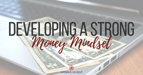 Developing a Strong Money Mindset