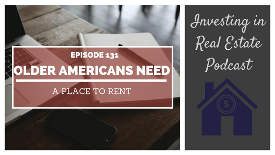 EP131: Older Americans Need a Place to Rent – Interview with Richard Eisenberg