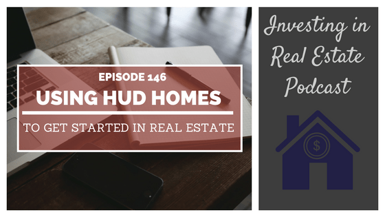 EP146: Using HUD Homes to Get Started in Real Estate – Interview with Larry Goins