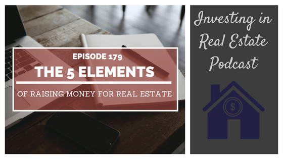 EP179: The 5 Elements of Raising Money for Real Estate – Interview with Victor Menasce