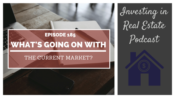 EP185: What's Going on with the Current Market? – Interview with Brian Kline
