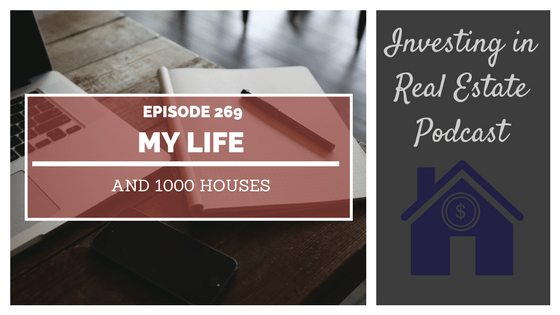 EP269: My Life and 1000 Houses – Interview with Mitch Stephen