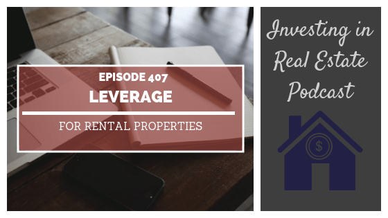Leverage for Rental Properties with David Orloff – Episode 407
