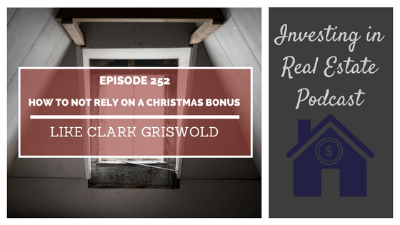 EP252: How to Not Rely on a Christmas Bonus Like Clark Griswold (encore episode)