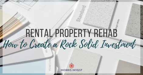 Rental Property Rehab: How to Create a Rock Solid Investment