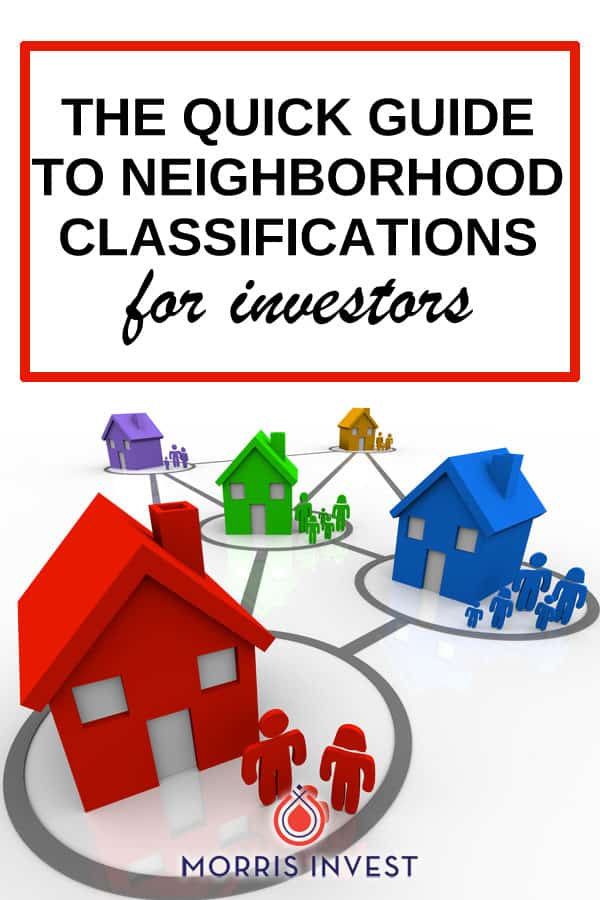 Neighborhood classifications can be a tricky subject for new real estate investors. Many newbies find the lingo intimidating, but don't let that stop you from taking action! Neighborhood classifications are simply a system used by investors to measure if a property fits within their real estate investing strategy.