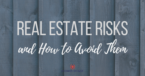 Real Estate Risks and How to Avoid Them