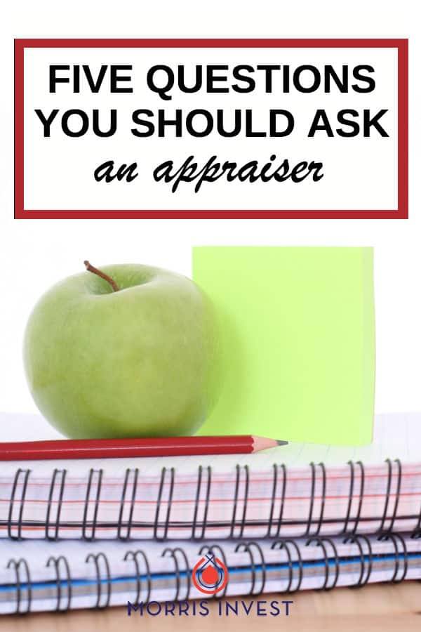 You have to know the right questions to ask in order to receive a proper and thorough appraisal on your rental properties. | 5 questions to ask an appraiser