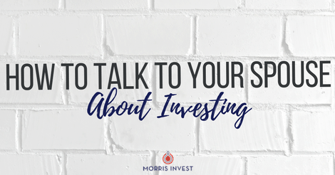 How to Talk to Your Spouse About Investing