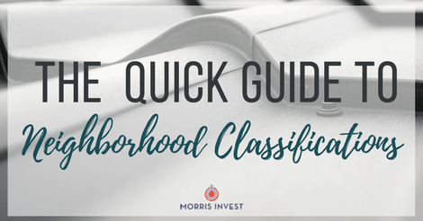 The Quick Guide to Neighborhood Classifications