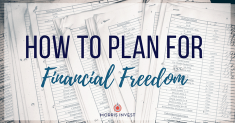 How to Plan for Financial Freedom