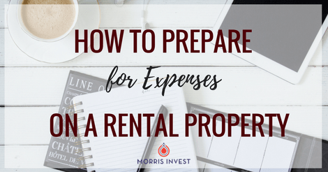 How to Prepare for Expenses on a Rental Property