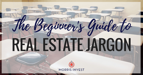 The Beginner's Guide to Real Estate Jargon