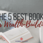 The 5 Best Books for Wealth-Building