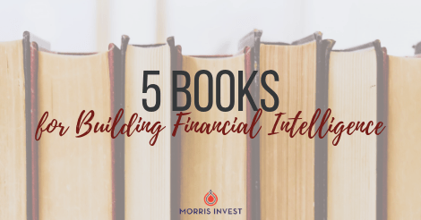 5 Books for Building Financial Intelligence