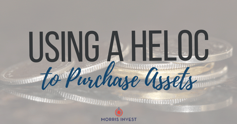 Using a HELOC to Purchase Assets