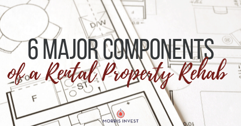 6 Major Components of a Rental Property Rehab