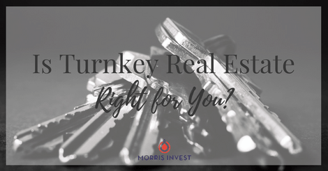 Is Turnkey Real Estate Right for You?