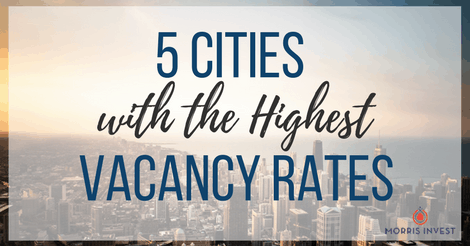 5 Cities with the Highest Vacancy Rates