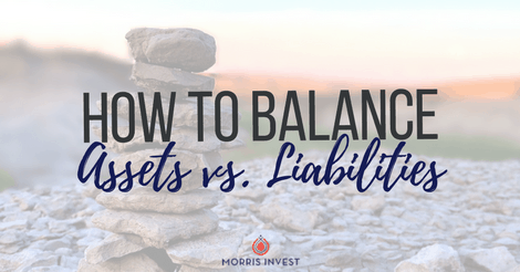 How to Balance Assets vs. Liabilities
