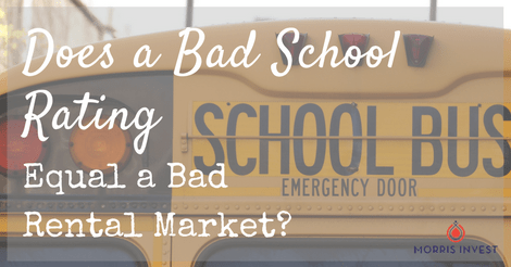 Does a Bad School Rating Equal a Bad Rental Market?