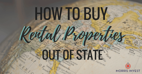 How to Buy Rental Properties Out of State