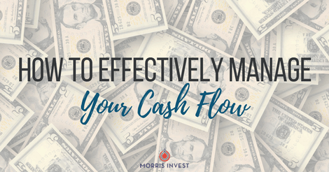 How to Effectively Manage Your Cash Flow