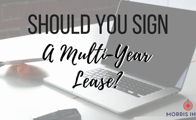 Should You Sign a Multi-Year Lease?