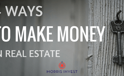 4 Ways to Make Money in Real Estate