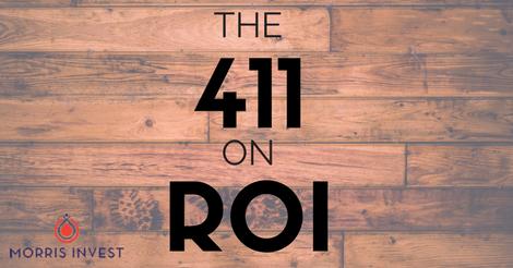 The 411 on ROI