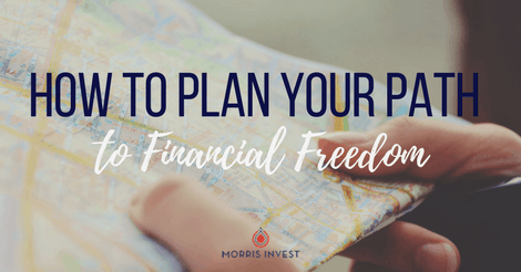 How to Plan Your Path to Financial Freedom