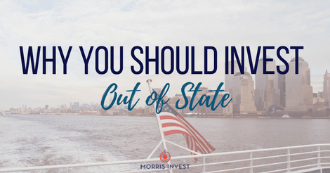Why You Should Invest Out of State