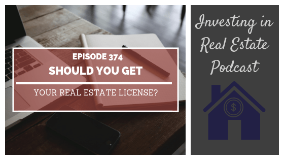 EP374: Should You Get Your Real Estate License? – Interview with Tom Cafarella