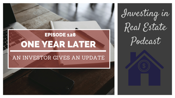 EP128: One Year Later, an Investor Gives an Update [Case Study]