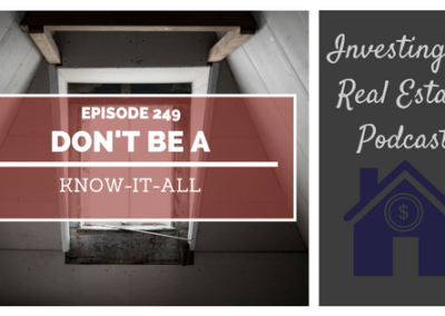 EP249: Don't Be a Know-It-All