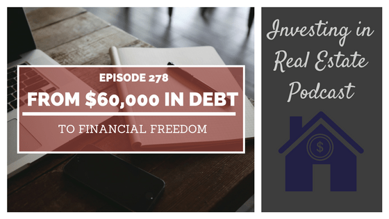 EP278: From $60,000 in Debt to Financial Freedom – Interview with Connor Steinbrook