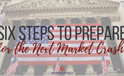 Six Steps to Prepare for the Next Market Crash