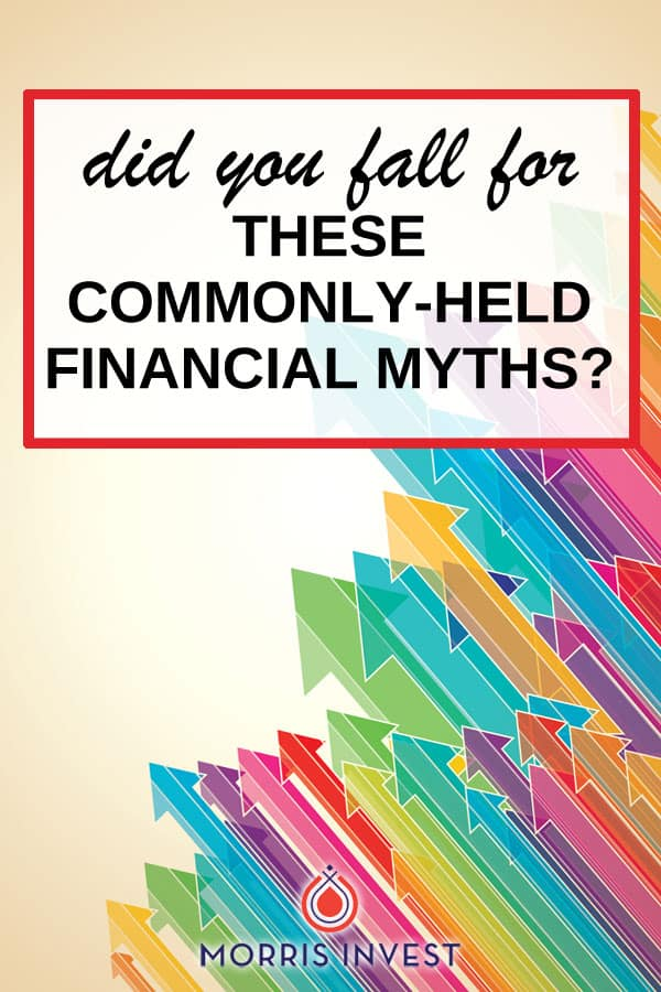 When it comes to traditional advice about saving for retirement or building up a nest egg, many of us have been inundated with harmful habits and beliefs. Did you fall for any of these financial myths?