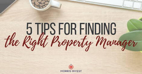 5 Tips for Finding the Right Property Manager