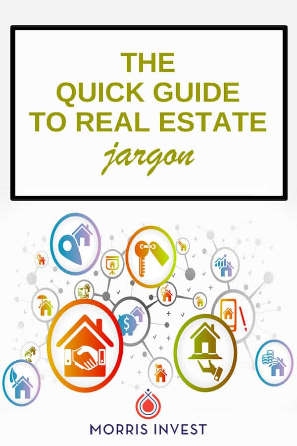 If you're new to the world of real estate investing, it can feel overwhelming because of all the jargon. So let's level the playing field. Here's your quick guide to real estate lingo and jargon!
